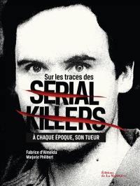 Sur les traces des serial killers