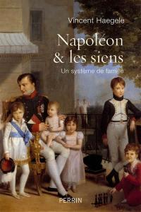 Napoléon & les siens