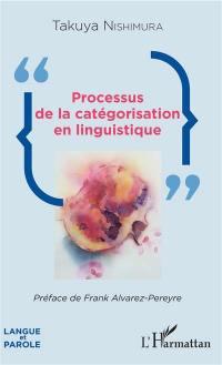 Processus de la catégorisation en linguistique