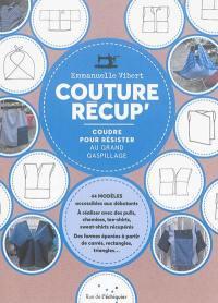 Couture récup' : coudre pour résister au grand gaspillage