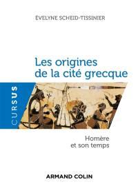 Les origines de la cité grecque : Homère et son temps
