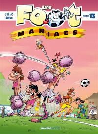 Les foot-maniacs. Volume 13,