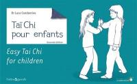 Tai-chi-chuan pour enfants = Easy tai-chi for children