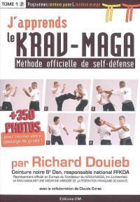 J'apprends le krav-maga : méthode officielle de self-défense. Volume 1, Programmes ceinture jaune & ceinture orange