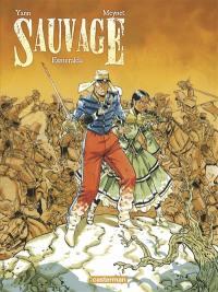 Sauvage. Volume 4, Esmeralda