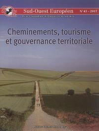 Sud-Ouest européen. n° 43, Cheminements, tourisme et gouvernance territoriale