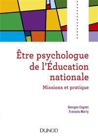 Etre psychologue de l'Education nationale : missions et pratique