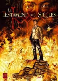 Le testament des siècles. Volume 1, Melencolia