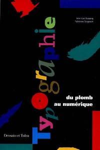 Typographie, du plomb au numérique