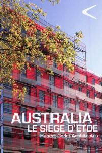 Australia : le siège d'ETDE : Hubert Godet Architectes