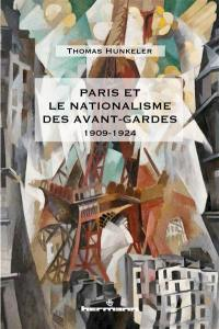 Paris et le nationalisme des avant-gardes