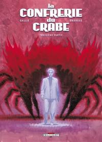 La confrérie du Crabe. Volume 3, La confrérie du Crabe