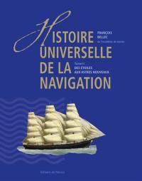 Histoire universelle de la navigation. Volume 2, Des étoiles aux astres nouveaux