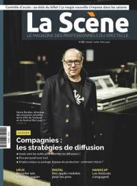 Scène (La) : le magazine professionnel des spectacles. n° 88, Compagnies : les stratégies de diffusion