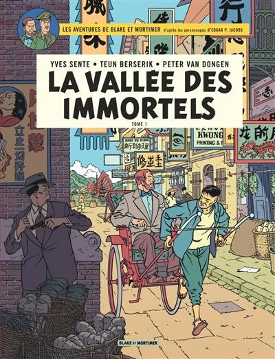 Les aventures de Blake et Mortimer : d'après les personnages d'Edgar P. Jacobs, Volume 25, La vallée des immortels. Volume 1, Menace sur Hong Kong