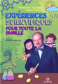 Expériences scientifiques pour toute la famille