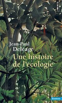 Une Histoire de l'écologie