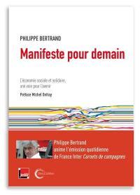 Manifeste pour demain : l'économie sociale et solidaire, une voie pour l'avenir