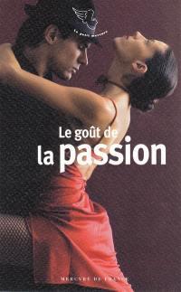 Le goût de la passion