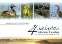 4 saisons entre terre & roselière