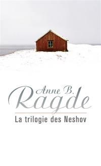 La trilogie des Neshov : coffret
