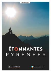 Etonnantes Pyrénées