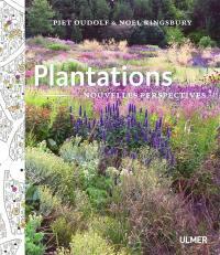 Plantations : nouvelle perspective