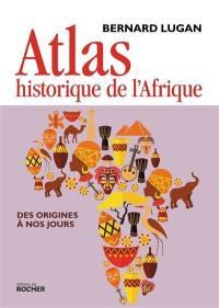 Atlas historique de l'Afrique