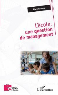 L'école, une question de management