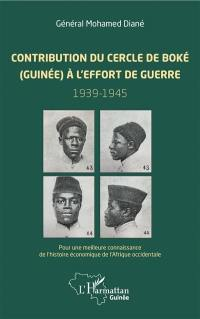 Contribution du cercle de Boké (Guinée) à l'effort de guerre