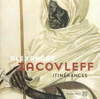 Alexandre Iacovleff (1887-1938), itinérances