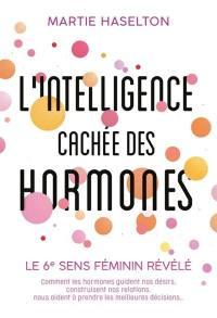 L'intelligence cachée des hormones