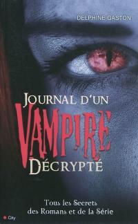 Journal d'un vampire décrypté