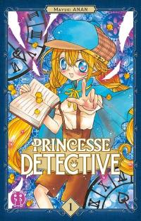 Princesse Détective. Volume 1, Princesse Détective