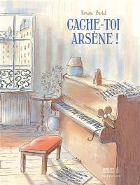 Cache-toi, Arsène !