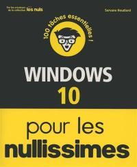 Windows 10 pour les nullissimes : 100 tâches essentielles !