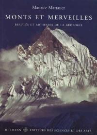 Monts et merveilles : beautés et richesses de la géologie