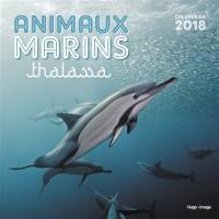 Animaux marins : thalassa : calendrier 2018