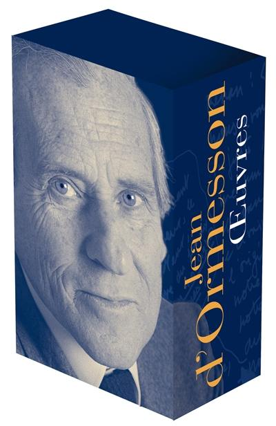 Jean d'Ormesson : oeuvres