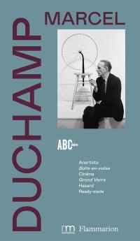 L'ABCdaire de Marcel Duchamp