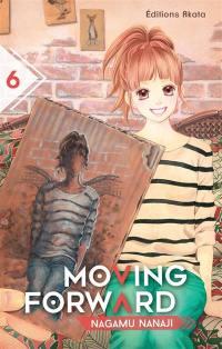 Moving forward. Volume 6