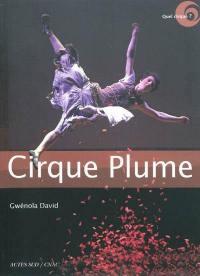 Cirque Plume : entretien avec Bernard Kudlak