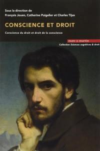 Conscience et droit : conscience du droit et droit de la conscience