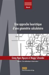 Une approche heuristique d'une géométrie calculatoire
