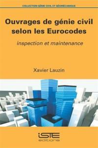 Ouvrages de génie civil selon les Eurocodes : inspection et maintenance