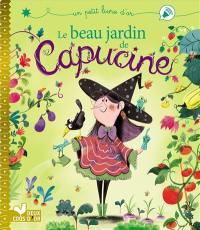 Le beau jardin de Capucine