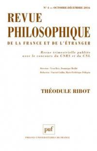 Revue philosophique. n° 4 (2016), Théodule Ribot