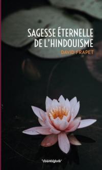 Sagesse éternelle de l'hindouisme
