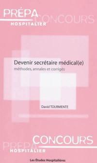 Devenir secrétaire médical(e)