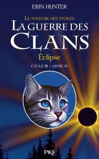 Le pouvoir des étoiles. Volume 4, Eclipse